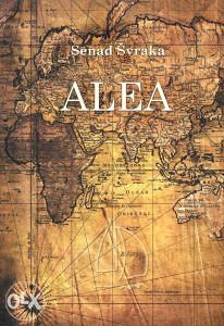 Knjiga: Alea, pisac: Senad Švraka, Književnost, Putopisi