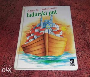 Alija H. DUBOČANIN: lađarski put
