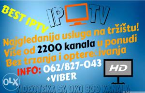 IPTV Najkvalitetniji 2200 KANALA + VIDEOTEKA+SERVIS
