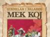 Mek Koj / DARKWOOD