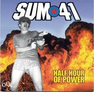 Sum 41 - Half Hour of Power - CD