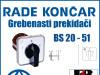 GREBENASTI PREKIDAČ/PREKIDAČI BS 20-51