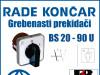 GREBENASTI PREKIDAČ/PREKIDAČI BS 20-90