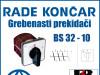 GREBENASTI PREKIDAČ/PREKIDAČI BS 32-10