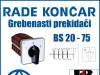 GREBENASTI PREKIDAČ/PREKIDAČI BS 20-75