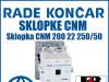 Sklopka/Sklopke CNM 200 22 250/50