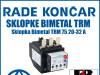 Zaštitna sklopka Bimetal TRM 75 20-32 A