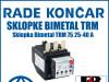 Zaštitna sklopka/sklopke Bimetal TRM 75 25-40 A