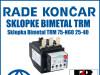 Zaštitna sklopka/sklopke Bimetal TRM 75-N60 25-40
