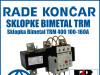Zaštitna sklopka Bimetal TRM 400 100-160A