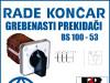 GREBENASTI PREKIDAČ/PREKIDAČI BS 100-53
