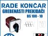 GREBENASTI PREKIDAČ/PREKIDAČI BS 100-10