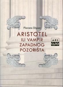 Dipon - Aristotel ili vampir zapadnog pozorišta