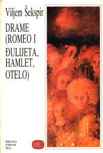 Romeo i Julija, Hamlet, Otelo