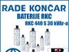 BATERIJA/BATERIJE RKC 440 S 30 kVAr-a