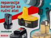 Profesionalna Reparacija Baterija Rucnih AKU Alata