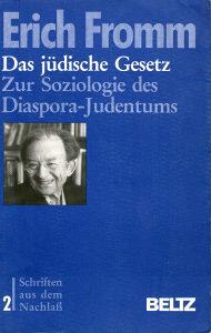 Erich Fromm – Das judische Gesetz