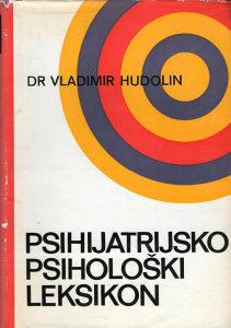 Vladimir Hudolin – Psihijatrijsko psihološki leksikon