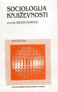 Sociologija književnosti – priredio Sreten Petrović