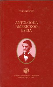 Veselin Kostić – Antologija američkog eseja