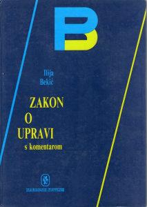Ilija Bekić - Zakon o upravi