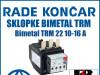 Zaštitna sklopka/sklopke bimetal TRM 22 10-16 A
