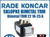 Zaštitna sklopka/sklopke bimetal TRM 22 16-25 A
