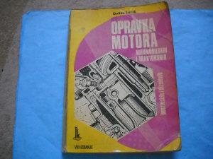 Knjiga Opravka motora automobilskih i traktorskih