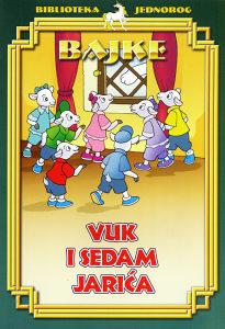 Knjiga: Bajke Vuk i sedam jarića, pisac: Grupa autora, Dječije knjige, Bajke, Do 10.00 KM