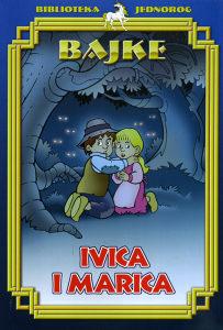 Knjiga: Bajke Ivica i Marica, pisac: Grupa autora, Dječije knjige, Bajke, Do 10.00 KM
