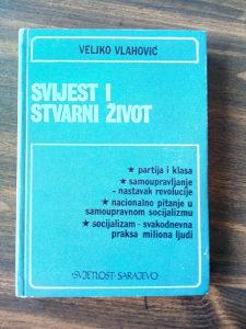Knjige; Veljko Vlahović - Svijest i stvarni život