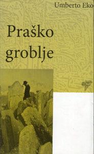 Umberto Eko - Praško groblje
