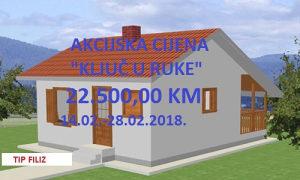 """TIP FILIZ AKCIJSKA CIJENA """"KLJUČ U RUKE"""" 22.500,00 KM"""