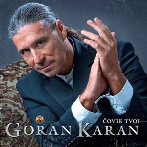 CD GORAN KARAN COVIK TVOJ ALBUM 2013 SERBIA BOSNIA CROATIA CITY RECORDS