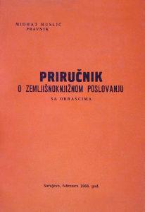 Zemljišna knjiga Priručnik zemljišnoknjižno poslovanje