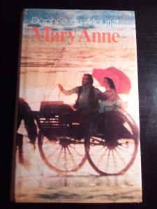 Mary Anne; Daphne du Maurier/Dafne di Morije