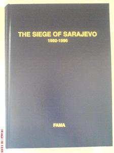The Siege of Sarajevo  1992-1996