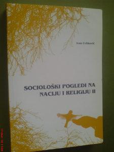 Ivan Cvitković: Sociološki pogledi na naciju i religiju