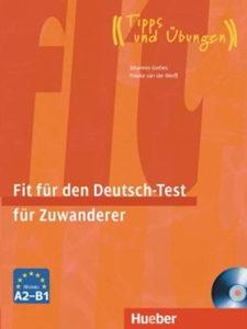 Knjiga: Fit für den Deutsch-Test für Zuwanderer Übungsbuch mit integrierter A2-B1, Audio-CD, pisac: Frauke van der Werff, Johannes Gerbes, Strani jezici, Učenje, Udžbenici
