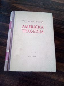 Američka tragedija / Theodore Dreiser (Teodor Drajzer)