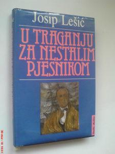 Josip Lešić: U traganju za nestalim pjesnikom