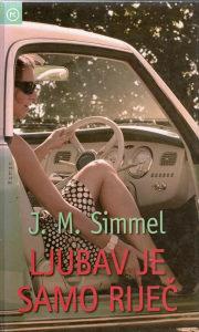 J. M. Simmel – Ljubav je samo riječ