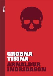 Knjiga: Grobna tišina, pisac: Arnaldur Indridason, Književnost, Romani
