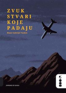 Knjiga: Zvuk stvari koje padaju, pisac: Huan Gabrijel Vaskes, Književnost, Romani