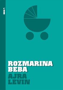 Knjiga: Rozmarina beba, pisac: Ajra Levin, Književnost, Romani