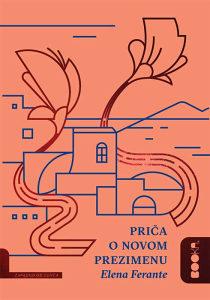 Knjiga: Priča o novom prezimenu - Genijalna prijateljica - drugi dio, pisac: Elena Ferrante, Književnost, Romani