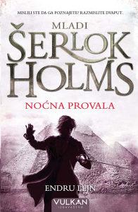 Knjiga: Mladi Šerlok Holms - Noćna provala, pisac: Endru Lejn, Književnost, Romani, Krimi