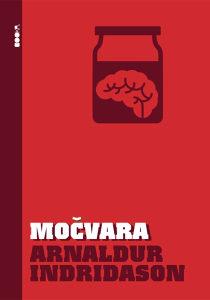 Knjiga: Močvara, pisac: Arnaldur Indridason, Književnost, Romani, Krimi