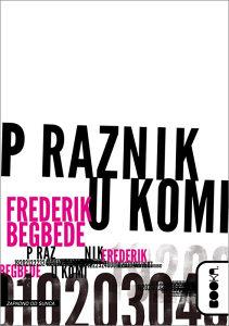 Knjiga: Praznik u komi, pisac: Frederik Begbede, Književnost, Romani