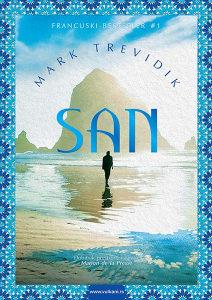 Knjiga: San, pisac: Mark Trevidik, Književnost, Romani, Ljubavni